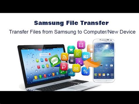 Samsung File Transfer - Transfer Files from Samsung to