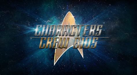 """""""Star Trek Discovery"""" - Bios for Every Character and Crew"""