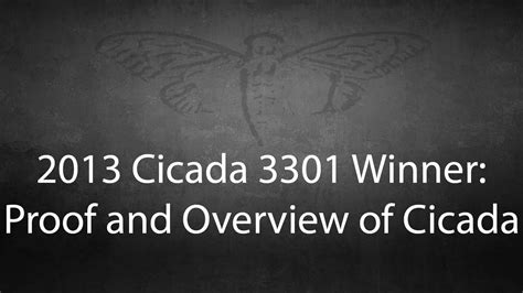 2013 Cicada winner's overview of 3301 - First in new