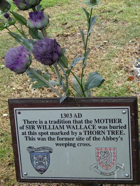 William Wallace's mother was buried here on the grounds of