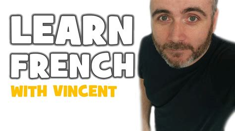 Learn French with Vincent # ALL the tenses in French